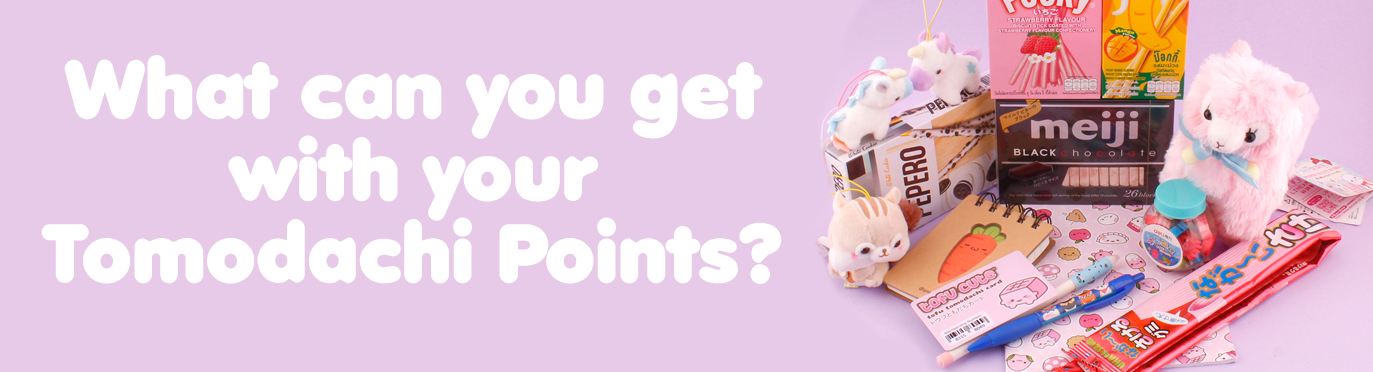 What can Tomodachi Points Get you?